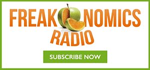 subscribe to Freakonomics Radio